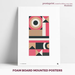 Foam Board Mounted Posters
